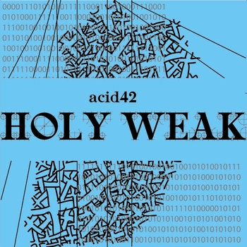 Album cover for Acid42 - Holy Weak