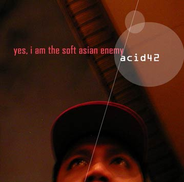 Album: Yes, I Am the Soft Asian Enemy (2000)